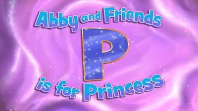 Sesame Street Abby and Friends P is for Princess