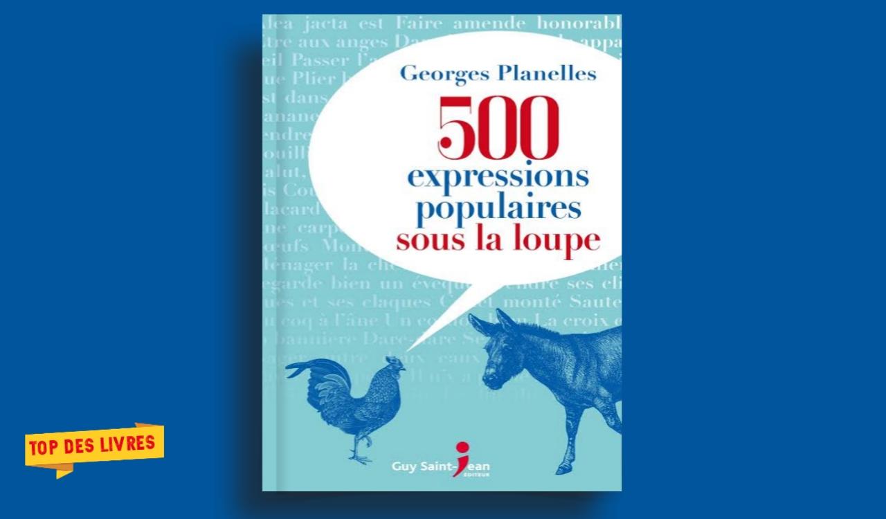 Télécharger : 500 Expressions populaires sous la loupe en pdf