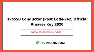 HPSSSB CONDUCTOR(Post Code:-762) Exam Official Answer key 2020