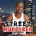 NEW MUSIC:- SammyKing - Street Murderer