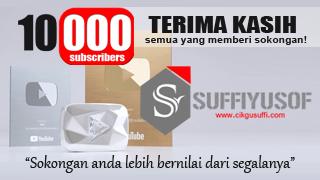 Give Away! : 10 Tips Rahsia Sempena Channel YouTube Cikgu Suffi Capai 10,000 Subscribers!