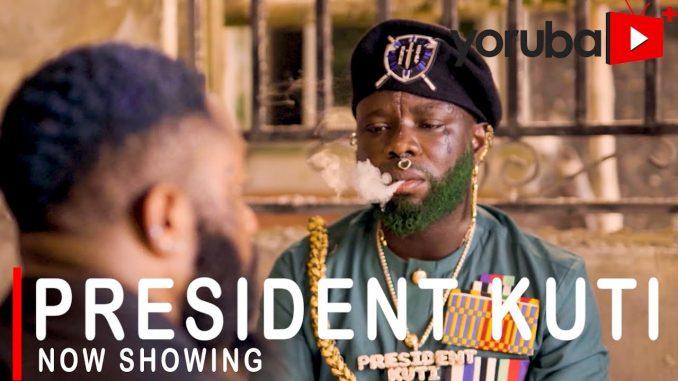 President Kuti Latest Yoruba Movie 2021 Drama Download Mp4