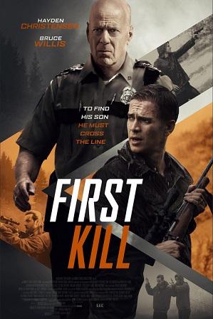 Download First Kill (2017) 800MB Full Hindi Dual Audio Movie Download 720p Bluray Free Watch Online Full Movie Download Worldfree4u 9xmovies