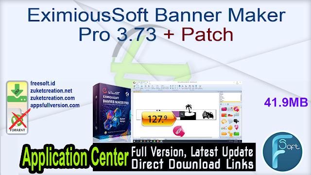 EximiousSoft Banner Maker Pro 3.73 + Patch