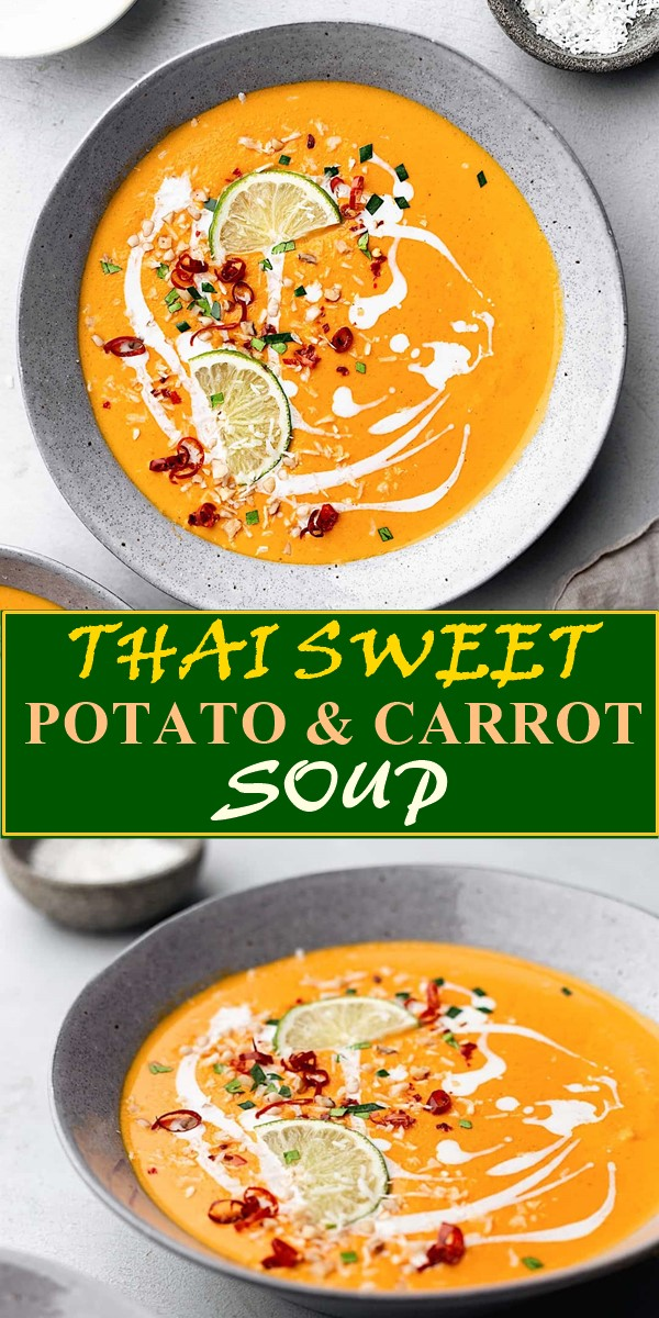 THAI SWEET POTATO & CARROT SOUP #souorecipes