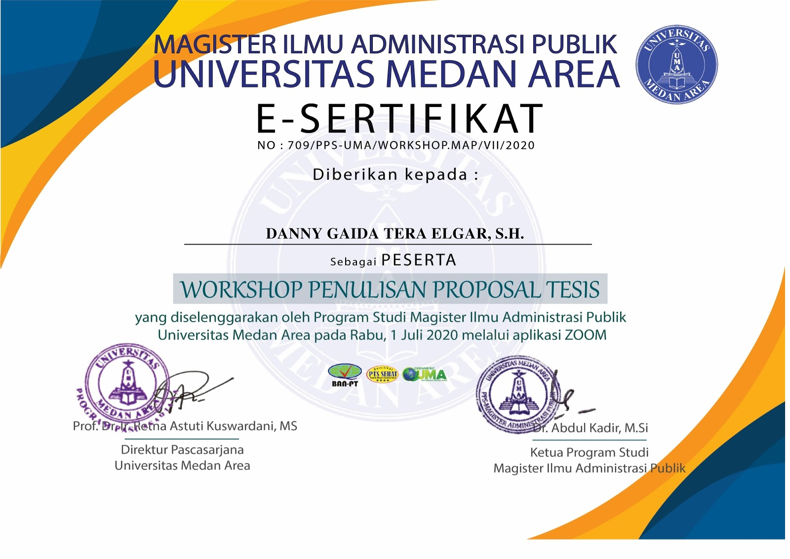 Sertifikat Workshop Penulisan Proposal Tesis | Program Studi Magister (S2) Ilmu Administrasi Publik Universitas Medan Area (UMA) | Rabu, 1 Juli 2020