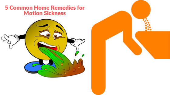 5 Common Home Remedies for Motion Sickness