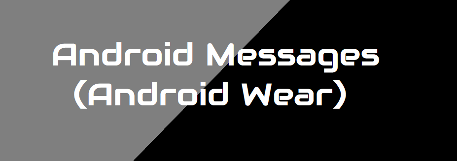 Android Messages (Android Wear)