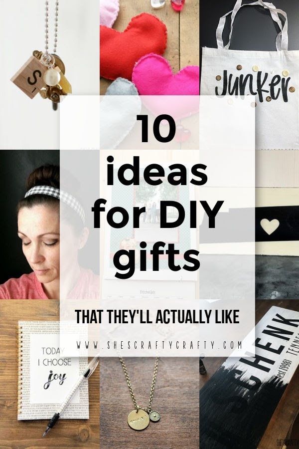 10 ideas for handmade gifts that people will actually like
