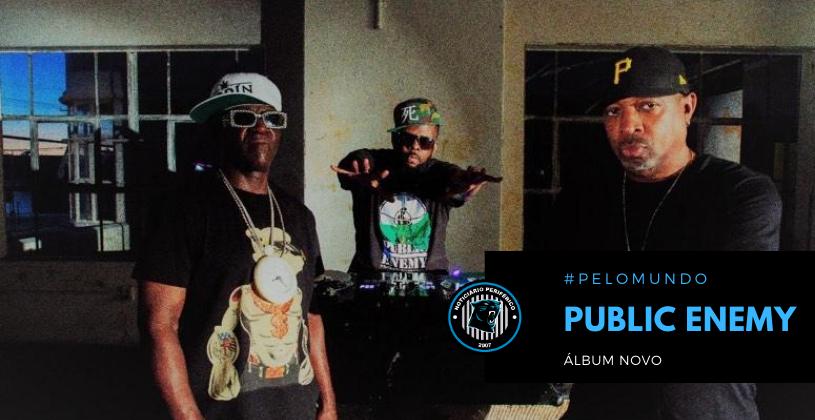 Public Enemy divulga tracklist de seu álbum novo