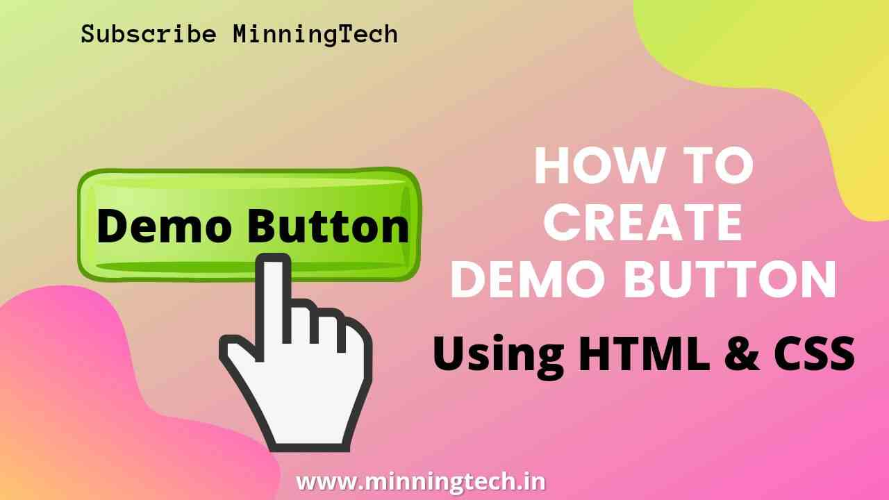 Demo Button Using HTML and CSS