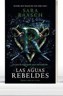 Las Aguas rebeldes