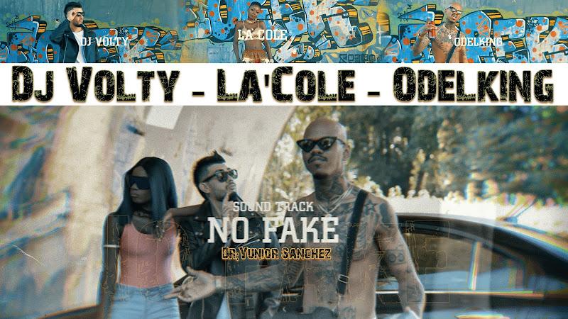 Dj Volty & La'Cole & Odelking - ¨No Fake¨ - Videoclip - Director: Yunior Sánchez. Portal Del Vídeo Clip Cubano