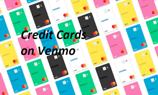 Credit Cards on Venmo – Venmo and Credit Cards Acceptance Today