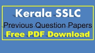 Kerala SSLC Previous Question Papers Free Download