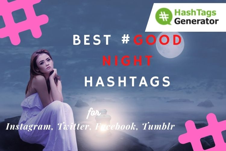 Best Hashtags for Good Night