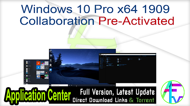 Windows 10 Pro x64 1909 Collaboration Pre-Activated