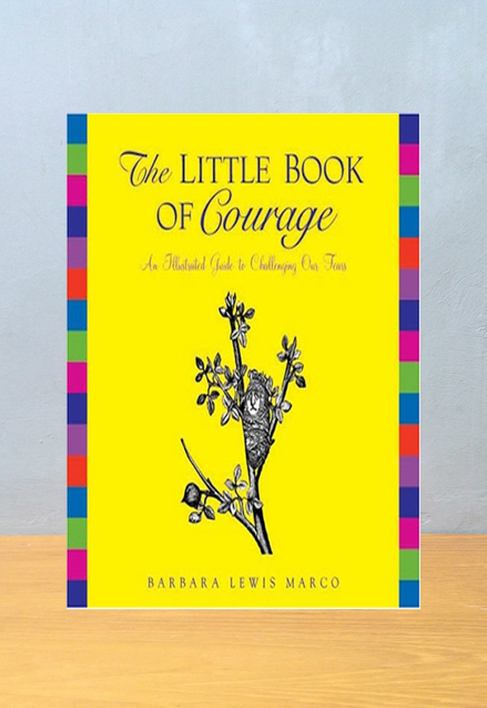 THE LITTLE BOOK OF COURAGE, Barbara Lewis Marco
