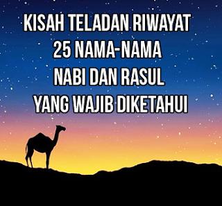 Kisah-Teladan-Riwayat-25-Nama-Nama-Nabi-dan-Rasul-yang-Wajib-diketahui-lengkap