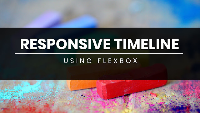 How to Create Responsive Vertical Timeline using Flexbox