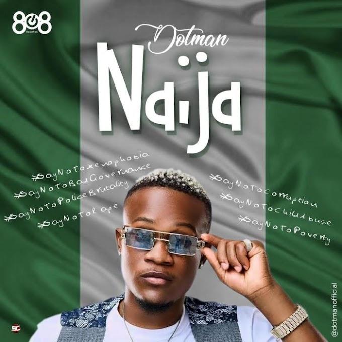 [AUDIO] Dotman – Naija (EndSARS)