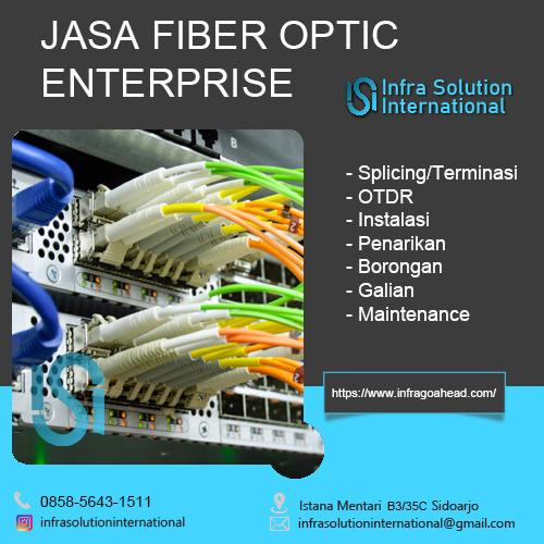 Jasa Splicing Fiber Optic Probolinggo Enterprise