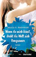 http://mrsbooknerds-lesewelt.blogspot.de/2016/08/rezension-wenn-du-mich-kusstdreht-die.html