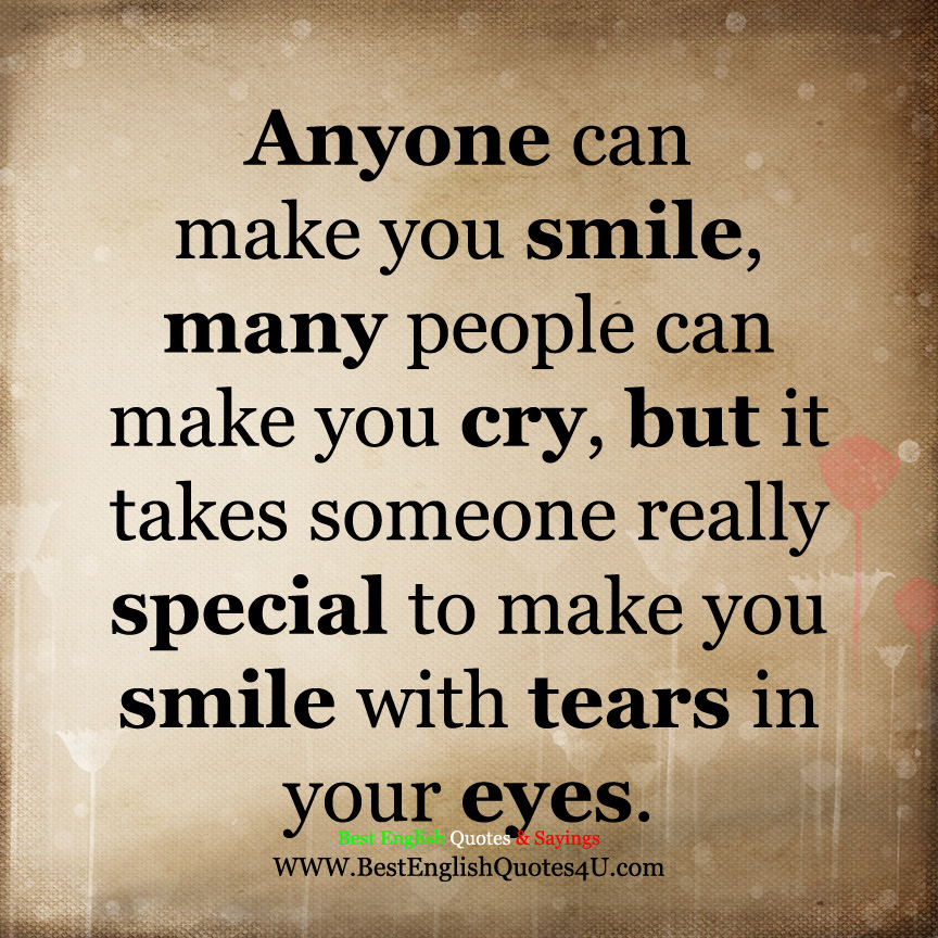 Anyone Can Make You Smile Best English Quotes Sayings