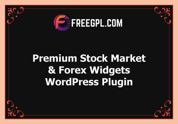 Premium Stock Market & Forex Widgets   WordPress Plugin Free Download