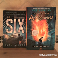 The Six by Mark Alpert and The Trials of Apollo by Rick Riordan