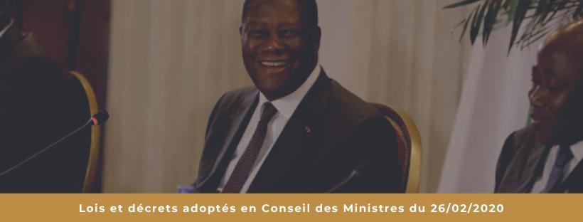 Lois et décrets adoptés en Conseil des Ministres du 26/02/2020