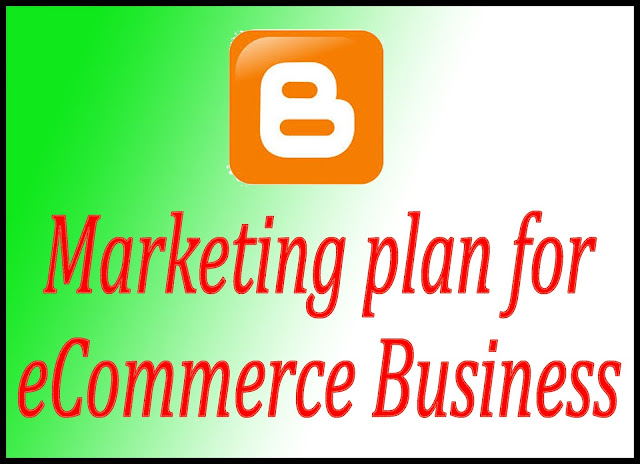Marketing plan for eCommerce Business 2020