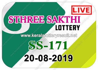 KeralaLotteryResult.net, kerala lottery kl result, yesterday lottery results, lotteries results, keralalotteries, kerala lottery, keralalotteryresult, kerala lottery result, kerala lottery result live, kerala lottery today, kerala lottery result today, kerala lottery results today, today kerala lottery result, Sthree Sakthi lottery results, kerala lottery result today Sthree Sakthi, Sthree Sakthi lottery result, kerala lottery result Sthree Sakthi today, kerala lottery Sthree Sakthi today result, Sthree Sakthi kerala lottery result, live Sthree Sakthi lottery SS-171, kerala lottery result 20.08.2019 Sthree Sakthi SS 171 20 August 2019 result, 20 08 2019, kerala lottery result 20-08-2019, Sthree Sakthi lottery SS 171 results 20-08-2019, 20/08/2019 kerala lottery today result Sthree Sakthi, 20/8/2019 Sthree Sakthi lottery SS-171, Sthree Sakthi 20.08.2019, 20.08.2019 lottery results, kerala lottery result August 20 2019, kerala lottery results 20th August 2019, 20.08.2019 week SS-171 lottery result, 20.8.2019 Sthree Sakthi SS-171 Lottery Result, 20-08-2019 kerala lottery results, 20-08-2019 kerala state lottery result, 20-08-2019 SS-171, Kerala Sthree Sakthi Lottery Result 20/8/2019