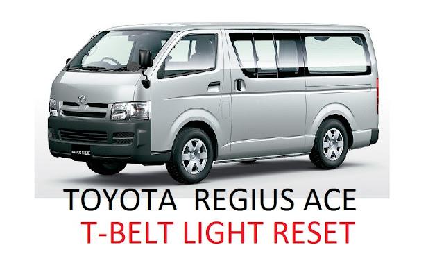 Toyota Regius Ace T-Belt Reset