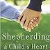 Download EBOOKS Shepherding a Child's Heart by Tedd Trip PDF