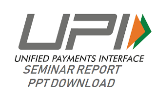UPI seminar report ppt download