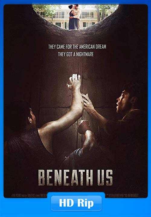 Beneath Us 2019 720p WEB-DL x264 | 480p 300MB | 100MB HEVC