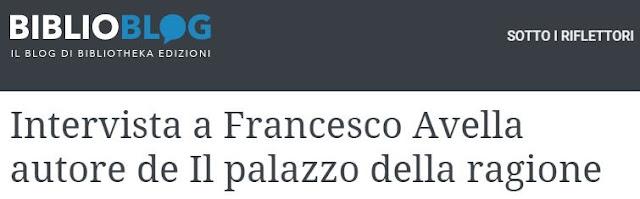 http://www.bibliotecaedizioni.it/sotto-i-riflettori/107-intervista-a-francesco-avella-autore-de-il-palazzo-della-ragione.html