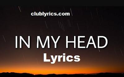 In My Head Lyrics