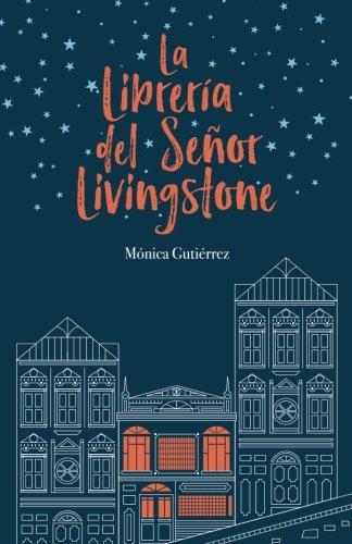 La librería del señor Livingstone, de Mónica Gutiérrez Artero