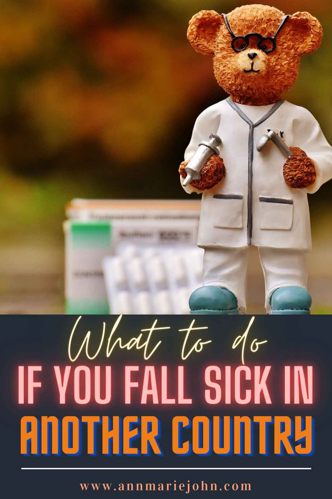 What To Do When You Get Sick While You're In Another Country