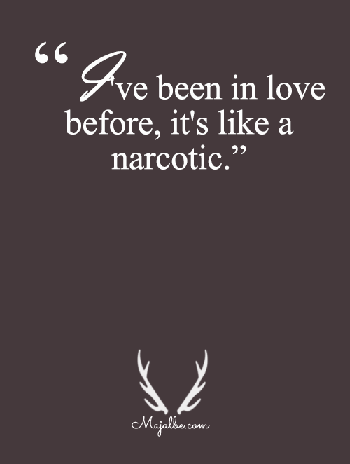 Love Is Narcotic
