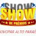 Show de Prêmios do Provopar de Alto Paraíso