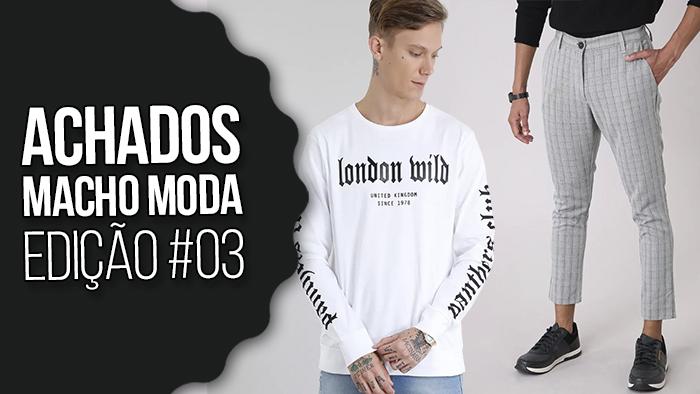 Macho Moda - Blog de Moda Masculina  ACHADOS MACHO MODA  03 e62cd2cda2be0