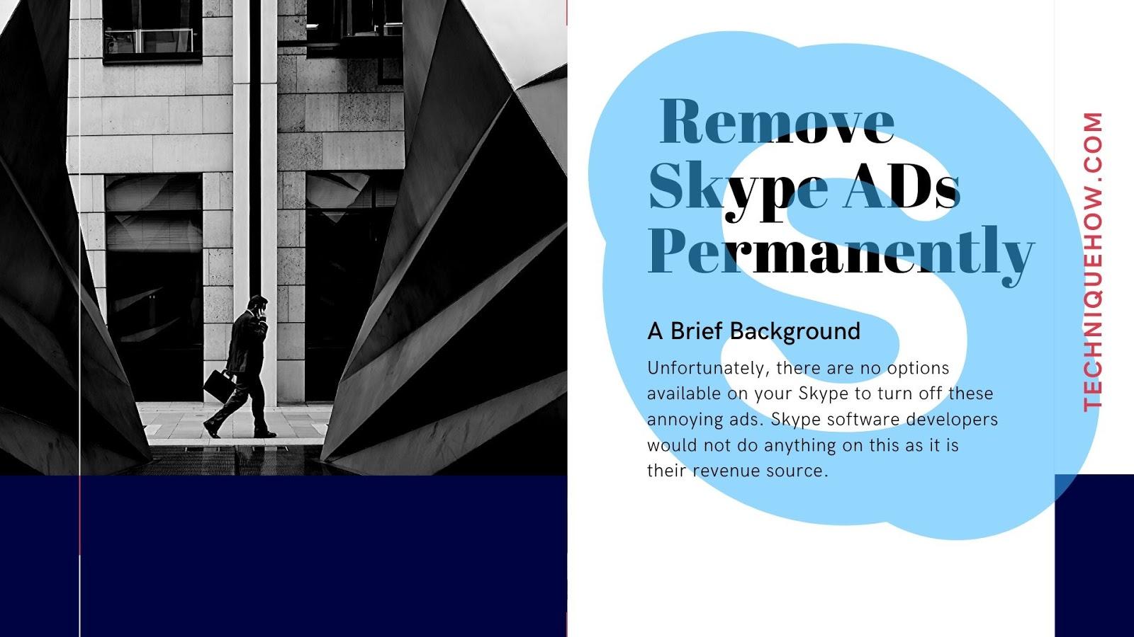 Remove Skype Ads