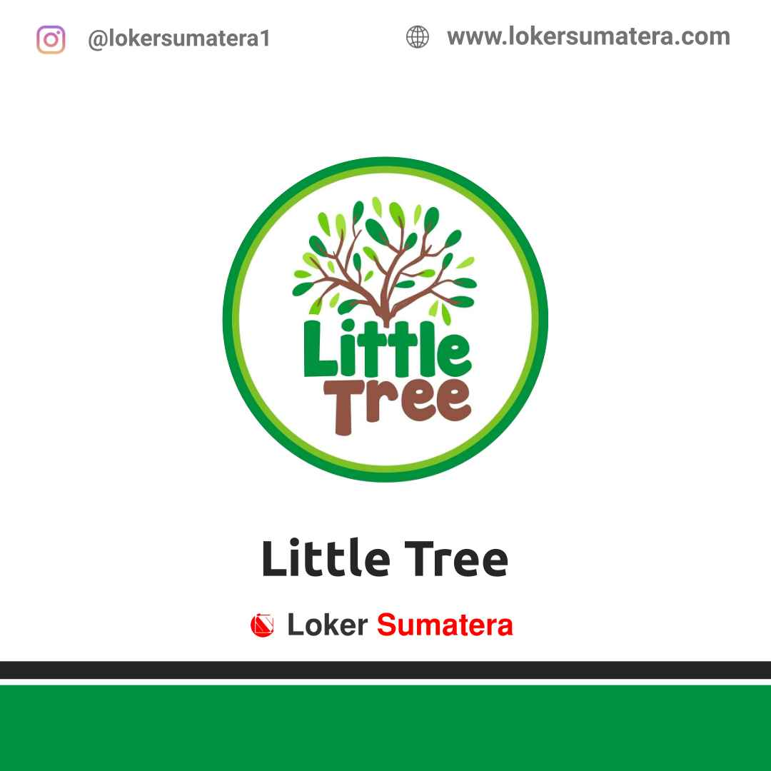 Lowongan Kerja Medan: Therapy and Learning Centre Little Tree April 2021