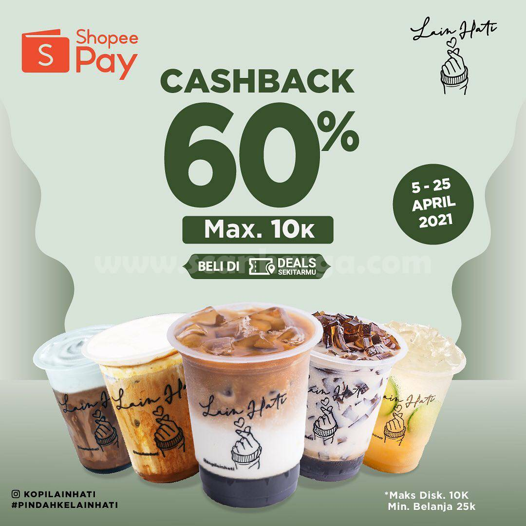 Kopi Lain Hati Promo Voucher Cashback 60% Pakai ShopeePay
