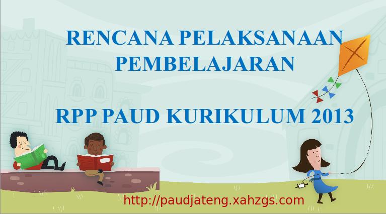 Rencana Pelaksanaan Pembelajaran Paud Kurikulum 2013 Ppt Paud Jateng