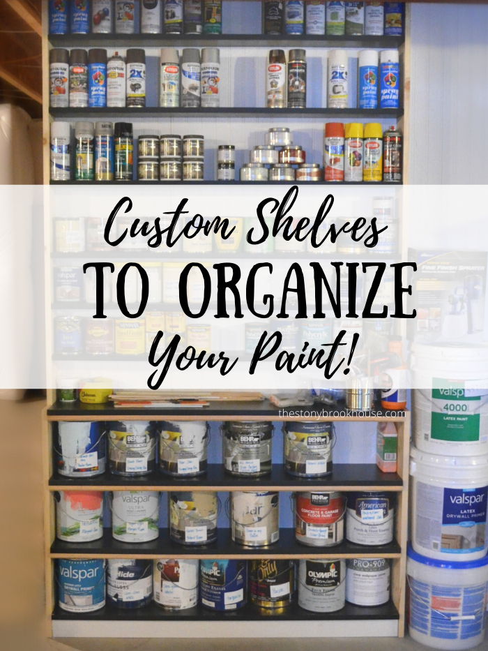 Custom Shelves To Organize Your Paint