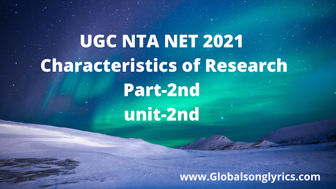 UGC NTA NET 2021 | Characteristics of Research | Part-2nd | unit-2nd |